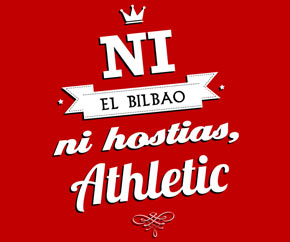 Ni el Bilbao ni hostias, Athletic